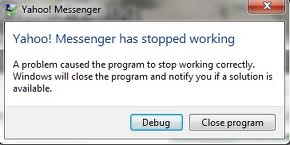 Yahoo! Messenger has stopped working