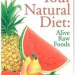 Dieta naturala: dieta cu alimente crude